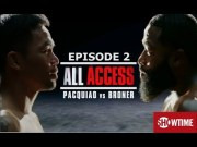 MANNY PACQUIAO VS ADRIAN BRONER ALL ACCESS EPISODE 2: RECAP