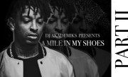 A Mile In My Shoes: 21 Savage (Episode 2)