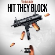 "FTO BigGuy – ""Hit They Block"" (Official Music Video – PSHH Exclusive)"