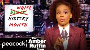 Why We Need a White History Month | The Amber Ruffin Show