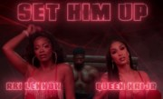 Queen Naija & Ari Lennox – Set Him Up