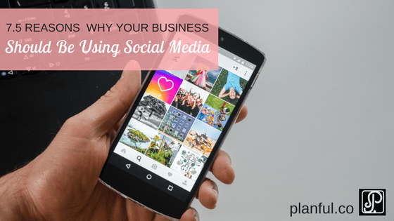 reasons why your business should be using social media