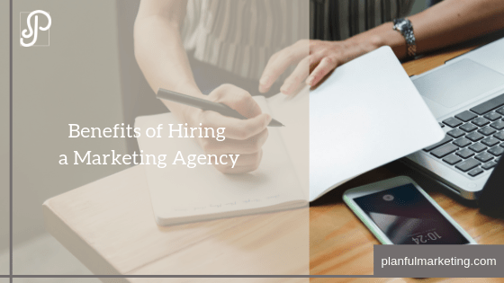 Benefits of hiring a marketing agency