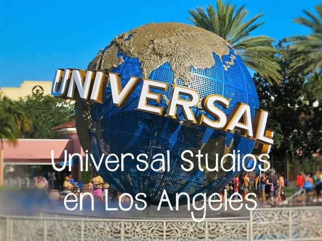 Universal Studios Los Angeles Horarios Precios Entradas