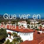 Que ver en Santa Barbara