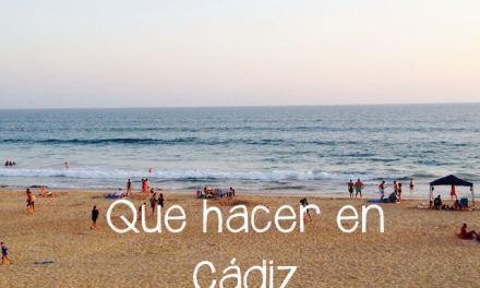 Que hacer y ver en Cádiz