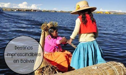 Los 7 mejores destinos para visitar en Bolivia