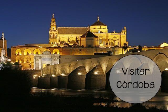 Visitar Córdoba: disfruta de las maravillas de la ciudad del califato