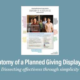 How to Write and Design an Effective Planned Giving Display Ad