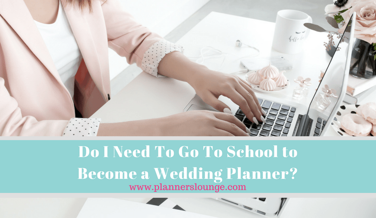 do you need to go to school to become a wedding planner?
