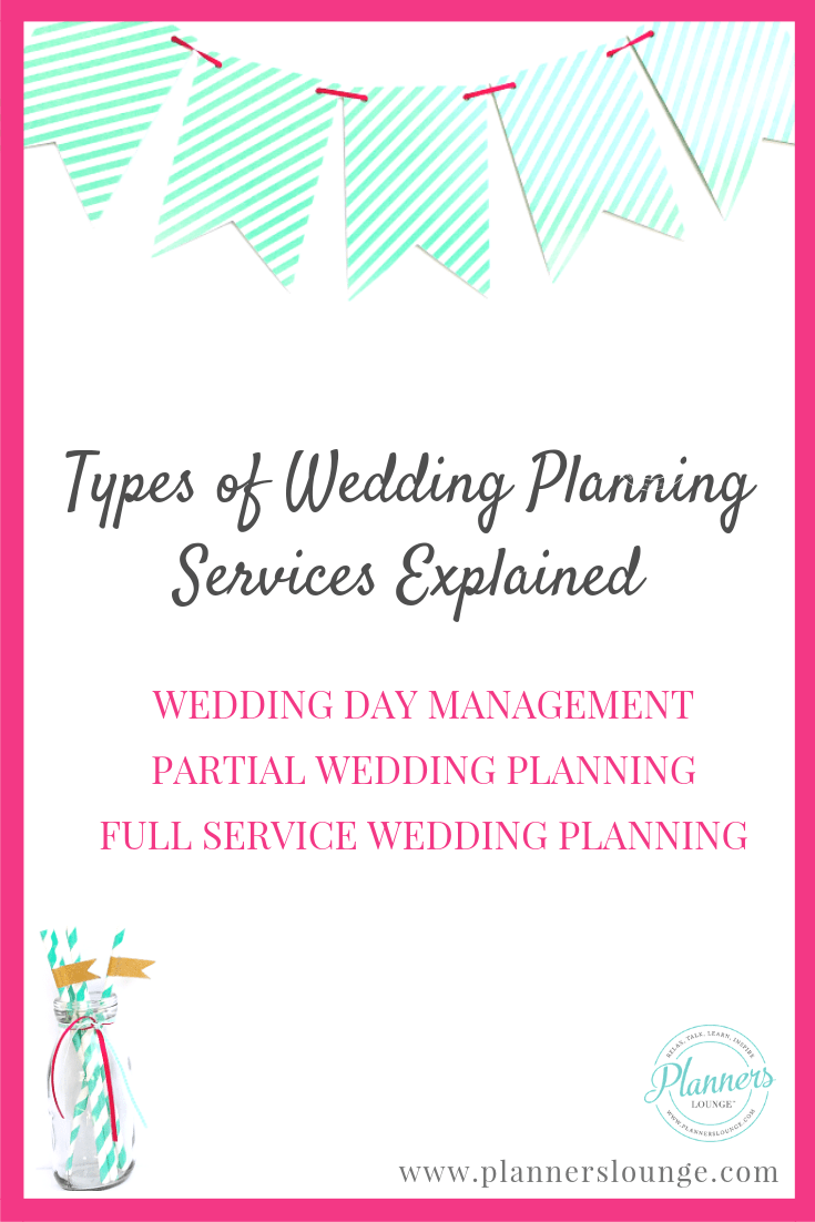 Month-of, Partial Planning, & Full Service: Wedding Planning Services Explained
