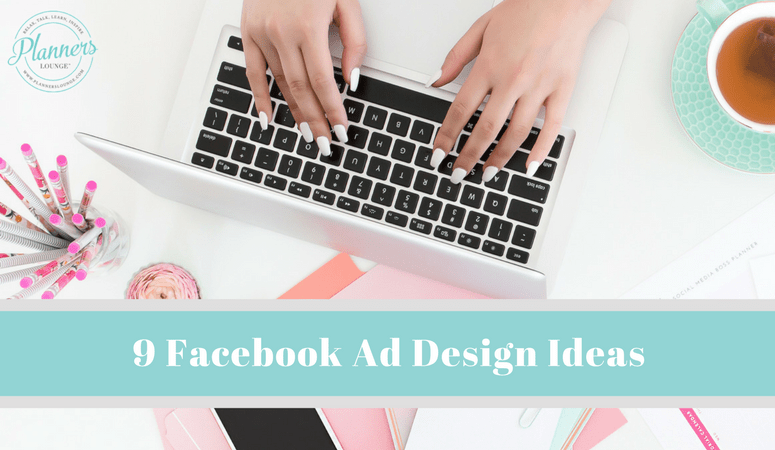 9 Facebook Ad Design Ideas