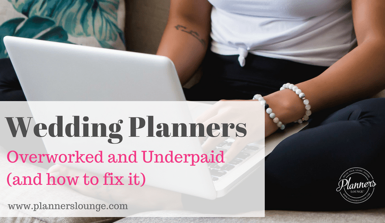 Wedding Planners: Overworked and Underpaid