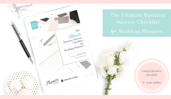 The Ultimate Business Success Checklist for Wedding Planners from Planner's Lounge