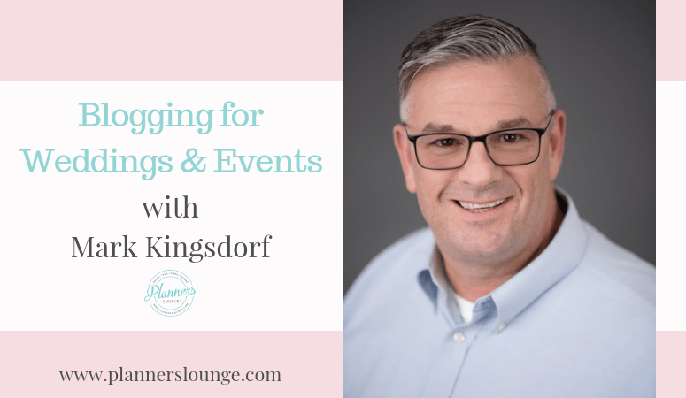 Must Read Marketing and Blogging Advice for Wedding Planners