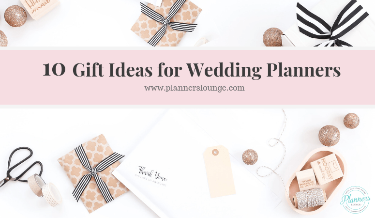 Gifts For A Wedding Planner: Blog