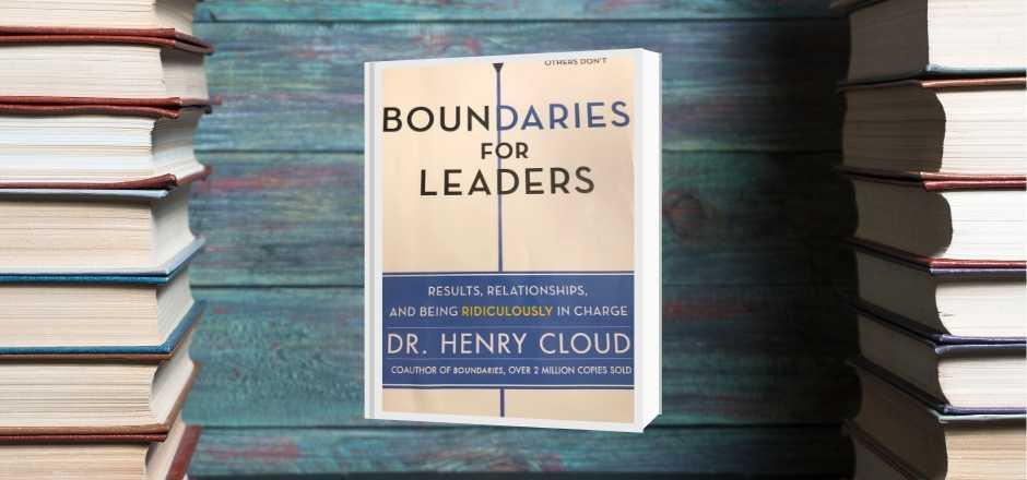Boundaries for Leaders – Book Review