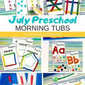 July Morning Tubs - Preschool Activities for Summer