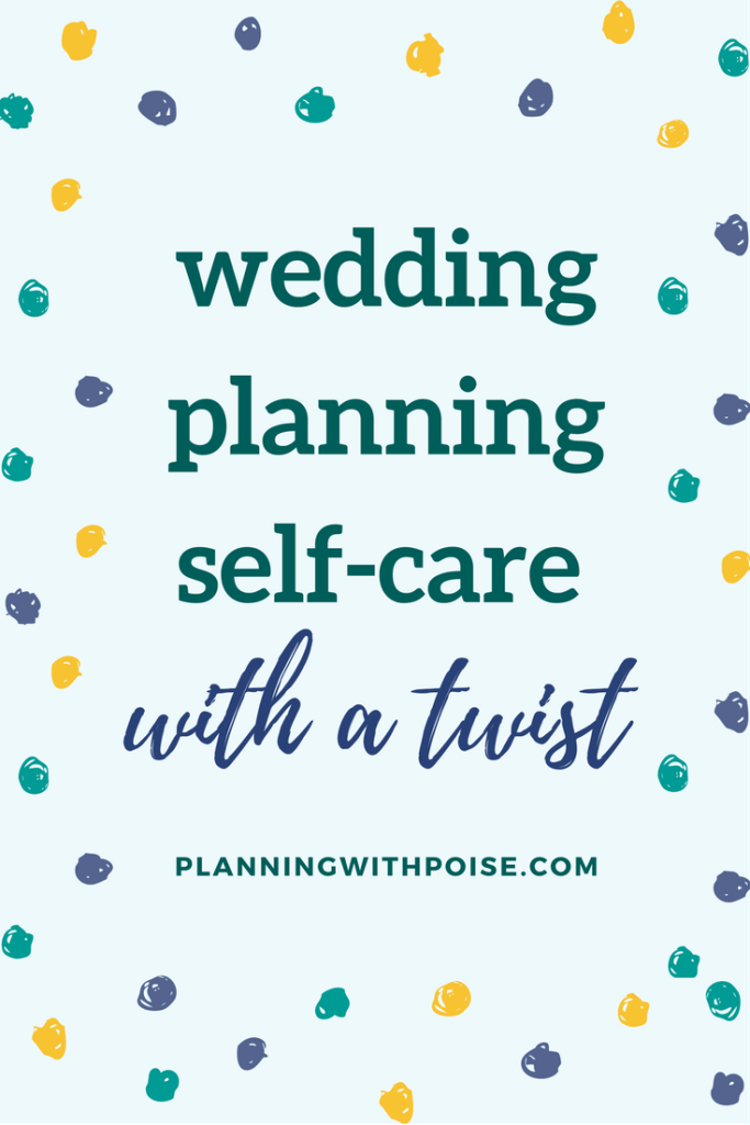 Beat wedding planning stress with some self-care. Here's ONE simple and easy thing you can do to practice some self-care as you plan your wedding.