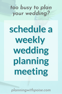 Once-a-Week Wedding Planning