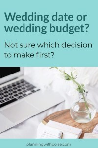 Wedding Date vs. Wedding Budget: Which Decision Comes First?