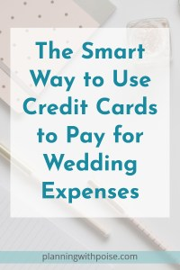 Use a Credit Card to Pay for Wedding Expenses