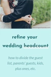 Refine Your Wedding Headcount – Things to Consider Before Sending Invitations