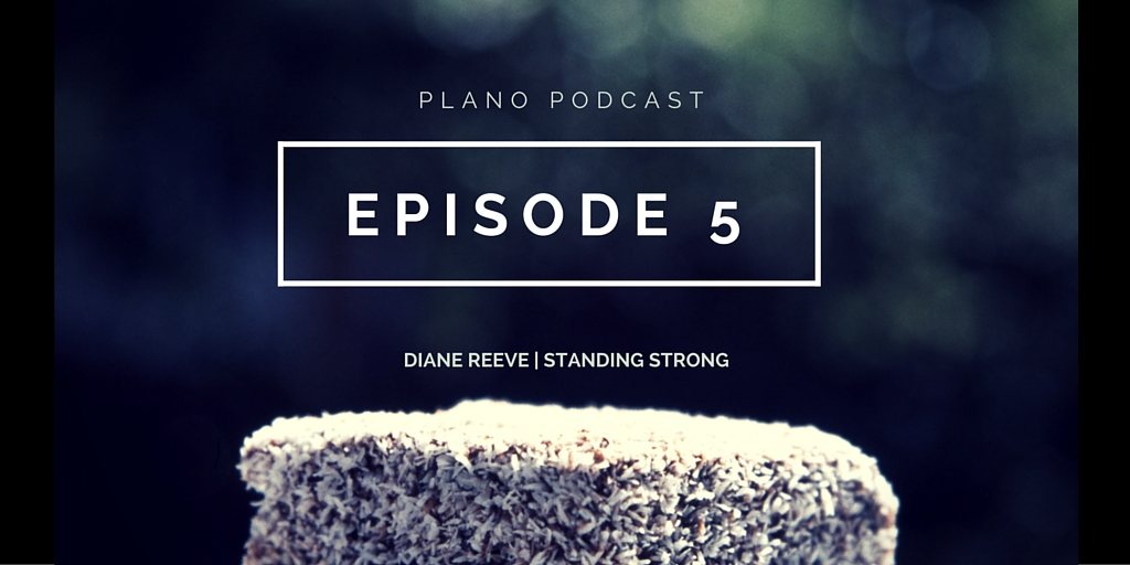 Episode 5: Diane Reeve | Standing Strong