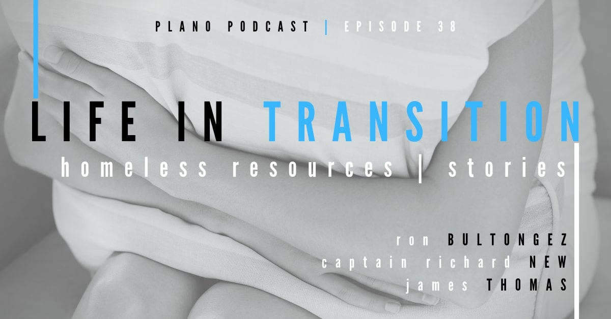 Plano Podcast Life in Transition