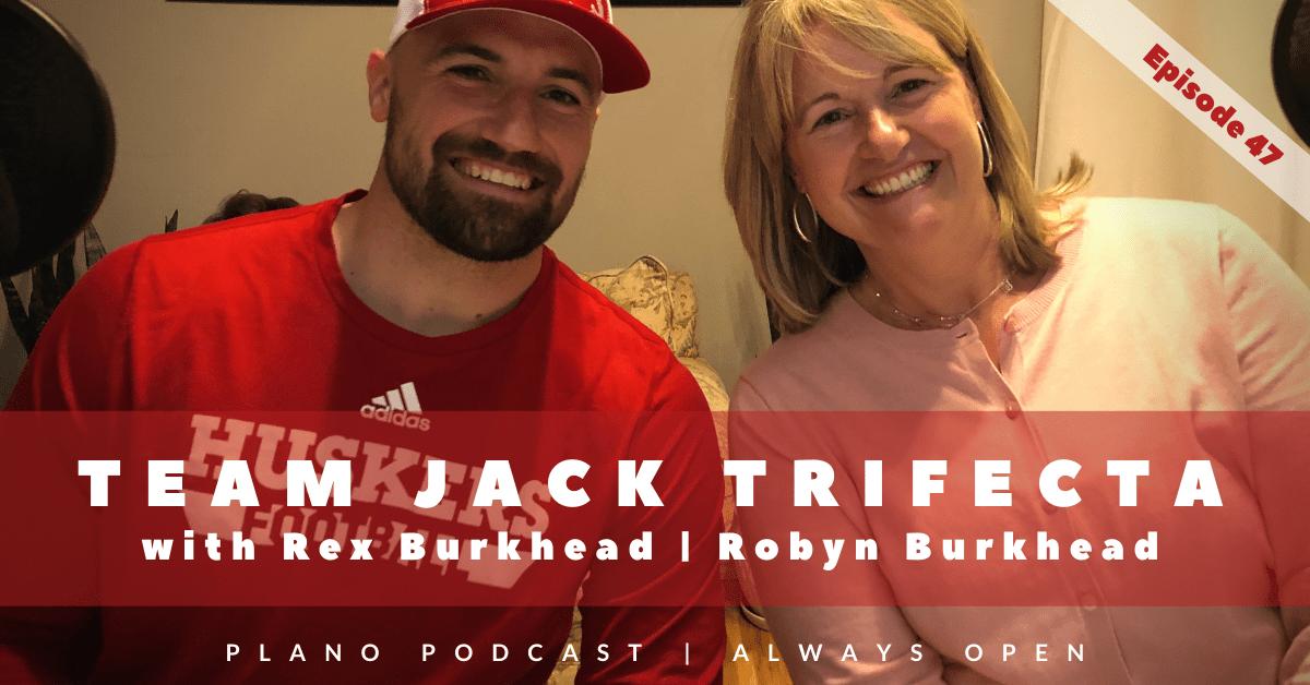 Episode 47: Rex Burkhead | Robyn Burkhead | Team Jack Trifecta
