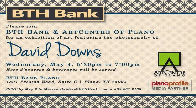 David Downs Photography Exhibit, BTH Bank Plano