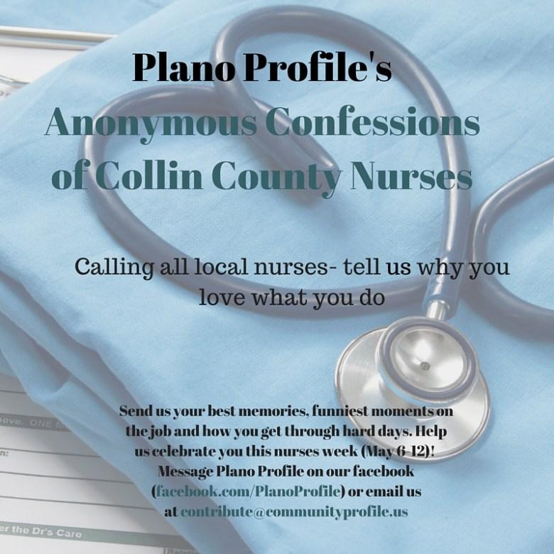 Plano Profile anonymous confessions national nurse week local nurses