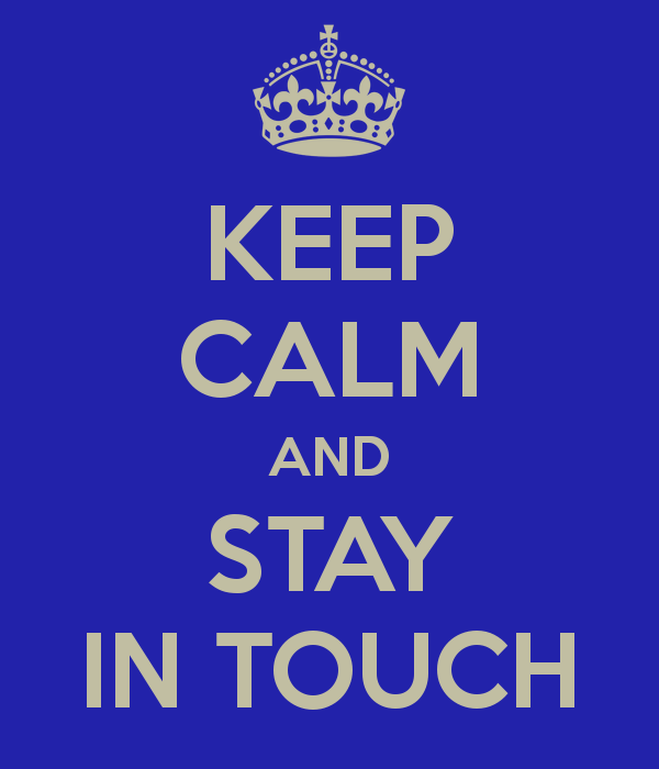 keep-calm-and-stay-in-touch-21