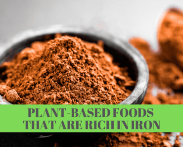 Plant-Based Foods Rich in Iron