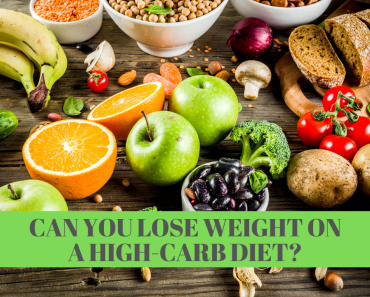 Can You Really Lose Weight on a High-Carb Diet?