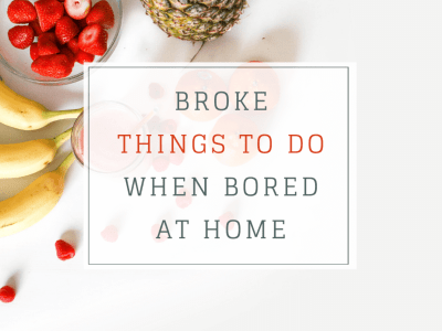 Broke things to do when bored at home