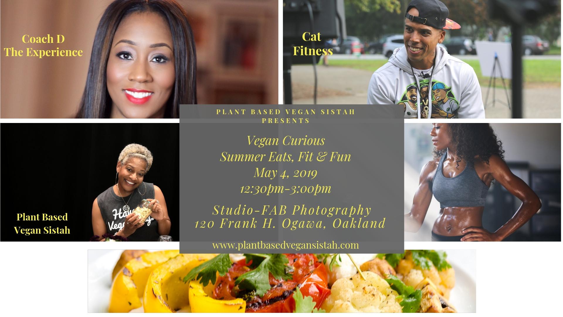 Vegan Curious Event: Summer Eats, Fit & Fun May 4, 2019