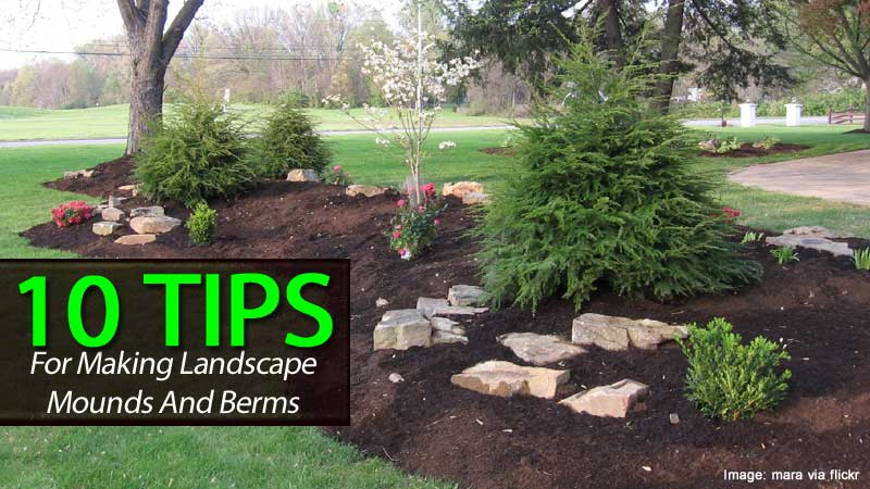 build a berm is easy with these tips