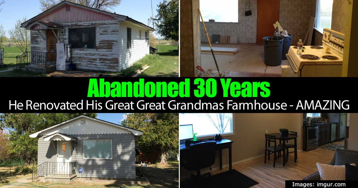 Abandoned 30 Years  He Renovated His Great Grandmas Farmhouse  Beautiful