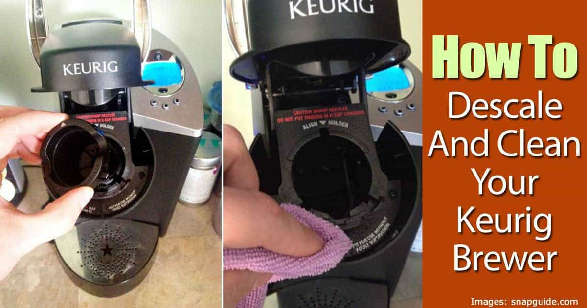 How To Descale And Clean Your Keurig Brewer
