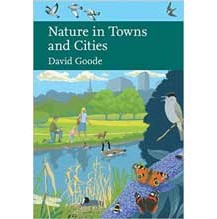 Nature in Towns and Cities by David Goode