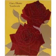 Gary Hume: Yardwork