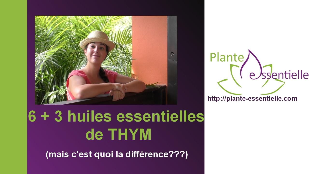 Huile essentielle de Thyms: différences et confusions (chémotype)