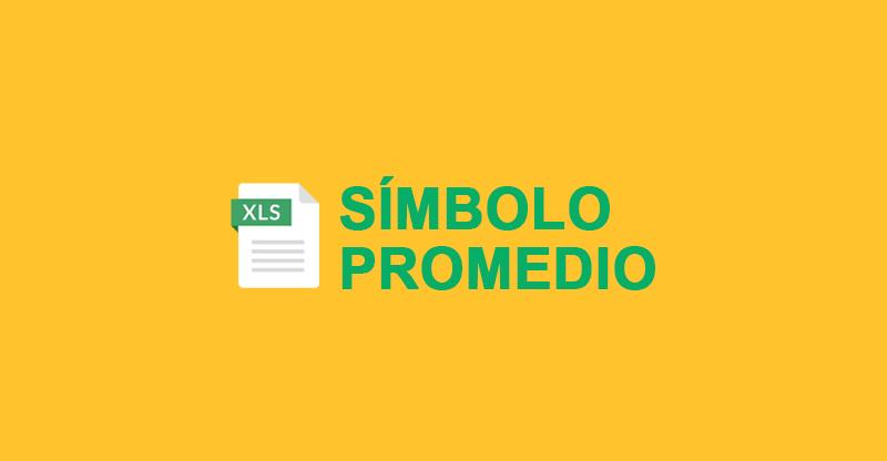 Introducir Símbolo Promedio en Excel