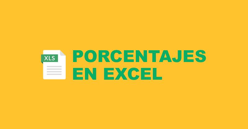 Cálculo de porcentajes en Excel