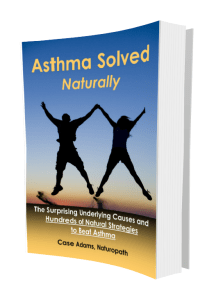 asthma solved naturally by Case Adams