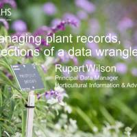 Managing plant records, reflections of a data wrangler