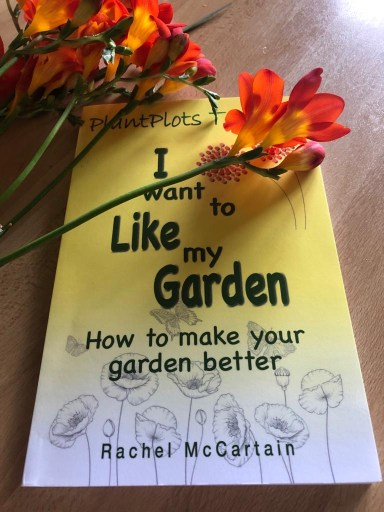 image book I Want to Like My Garden with flowers. A Book review by 3 Growbags bloggers.