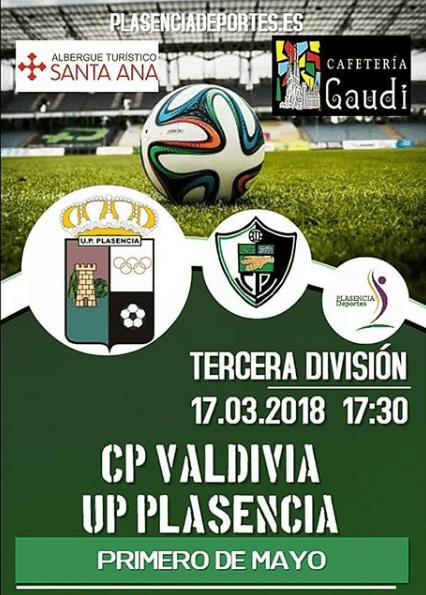 La UP Plasencia viaja este sábado hasta Valdivia para disputar el encuentro correspondiente a la jornada 30, a partir de las 18:30