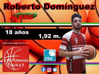 El placentino Roberto Domínguez jugará en el Plasencia Basket esta temporada